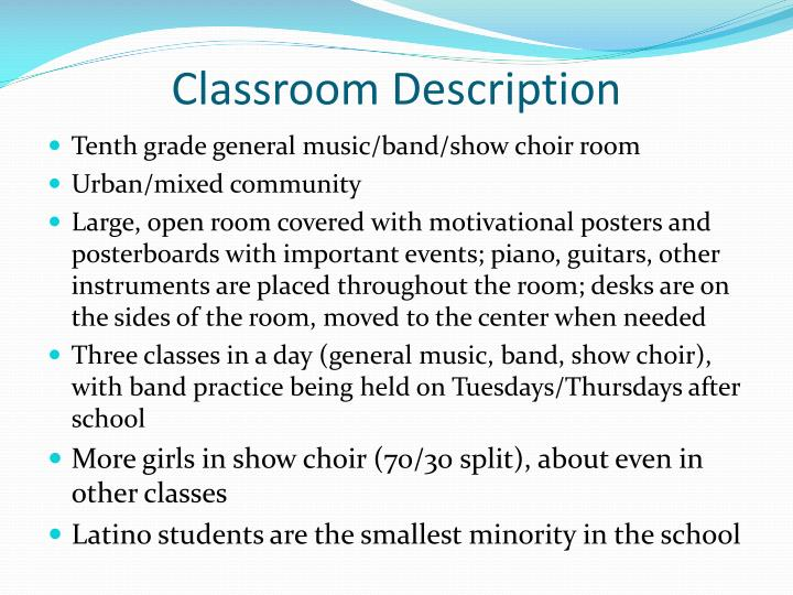 Classroom description
