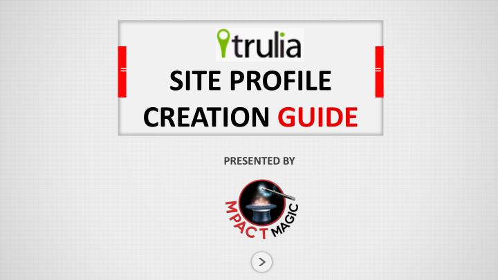 SITE PROFILE CREATION