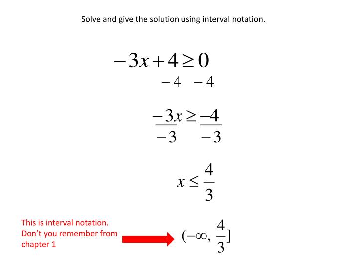 Solve and give the solution using interval notation.