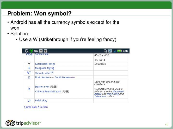 Problem: Won symbol?