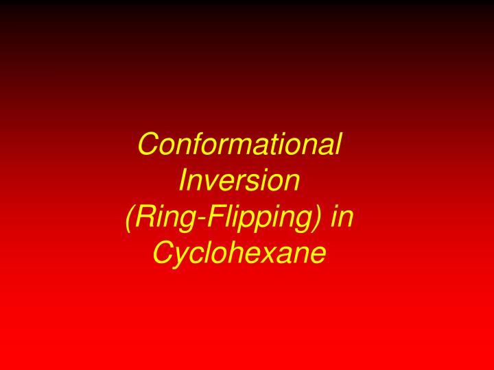 Conformational Inversion