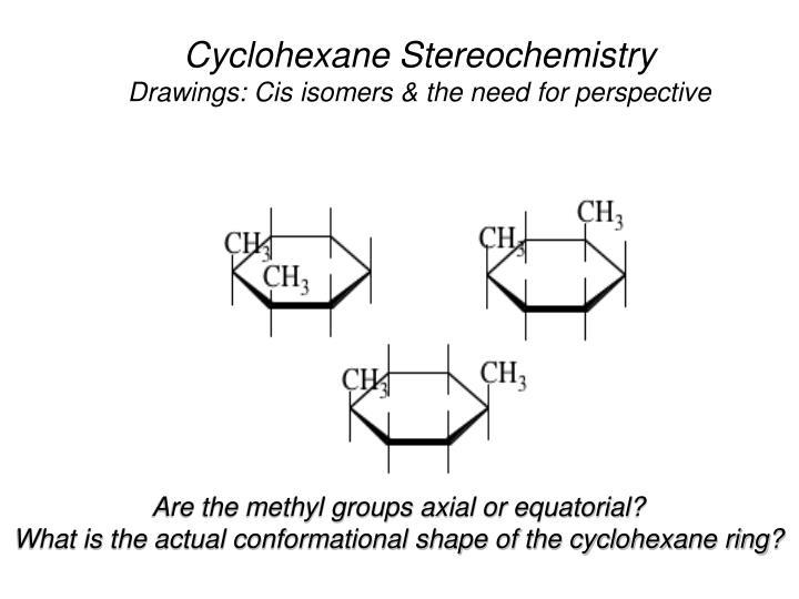 Cyclohexane Stereochemistry