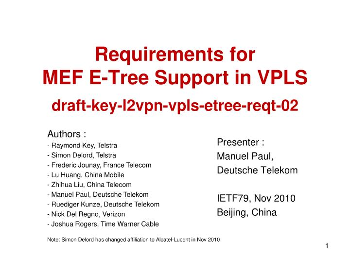 Requirements for mef e tree support in vpls draft key l2vpn vpls etree reqt 02