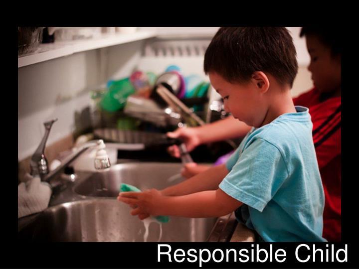 Responsible Child
