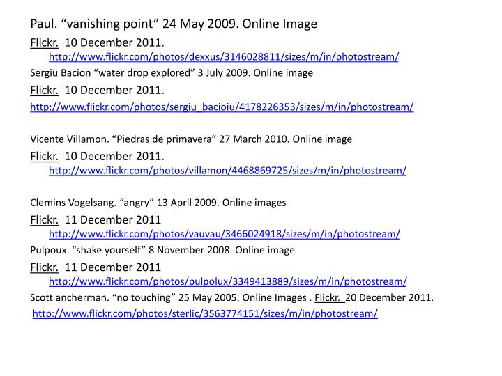 "Paul. ""vanishing point"" 24 May 2009. Online Image"