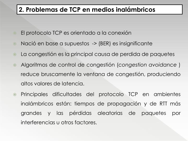 2. Problemas de TCP en medios inalámbricos