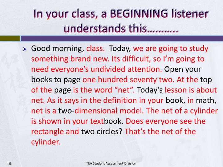 In your class, a BEGINNING listener understands this………..