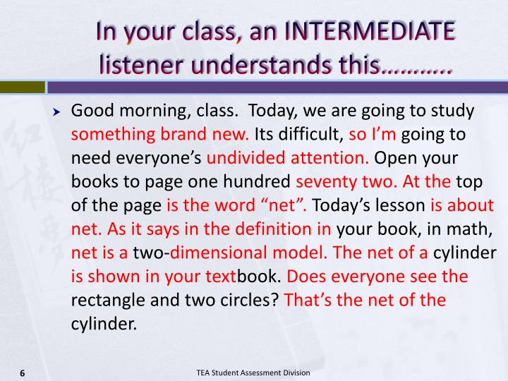 In your class, an INTERMEDIATE listener understands this………..