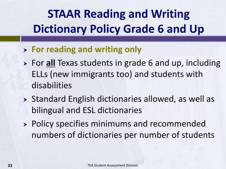 STAAR Reading and Writing Dictionary Policy Grade 6 and Up