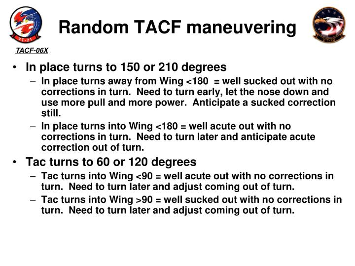 Random TACF maneuvering