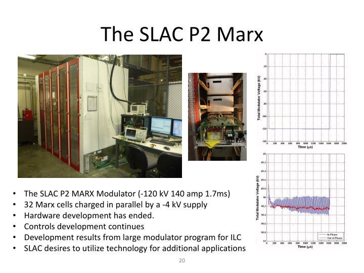 The SLAC P2 Marx