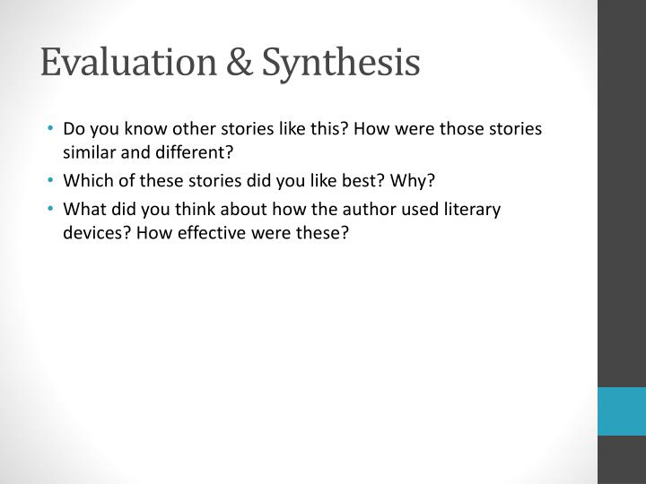 Evaluation & Synthesis