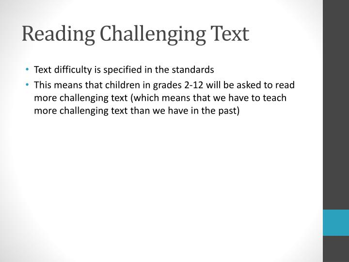Reading Challenging Text