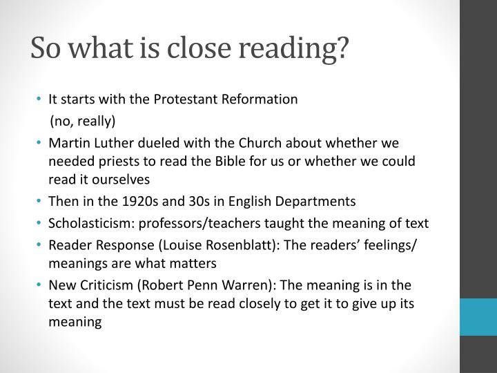 So what is close reading?