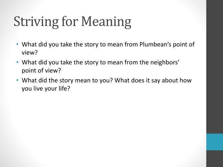 Striving for Meaning
