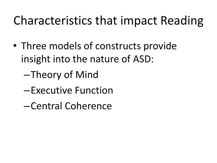 Characteristics that impact Reading