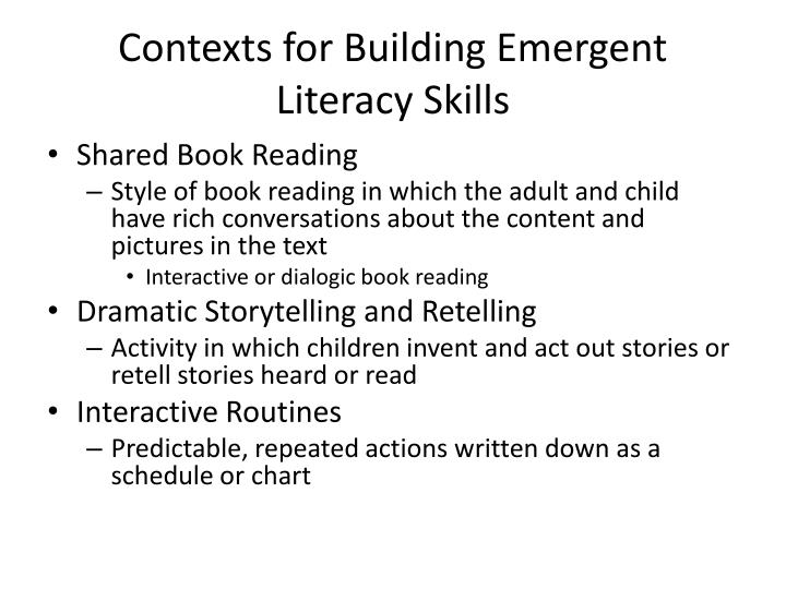 Contexts for Building Emergent Literacy Skills