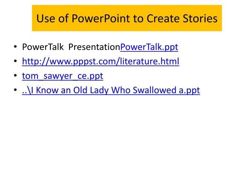 Use of PowerPoint to Create Stories