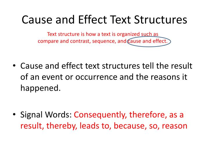 Cause and Effect Text Structures