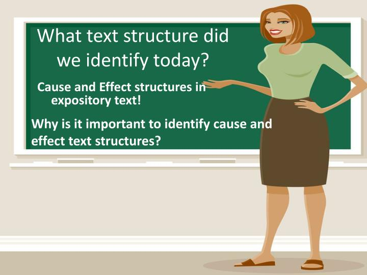 What text structure did we identify today?