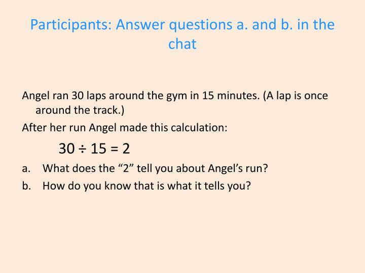 Participants: Answer questions a. and
