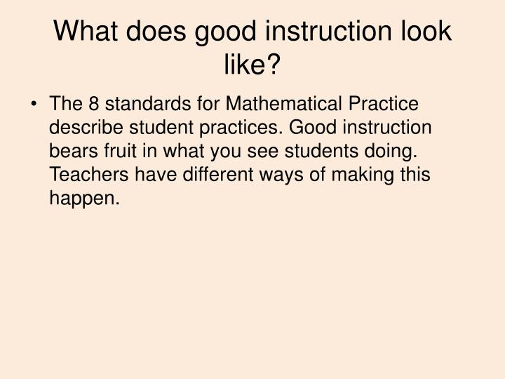 What does good instruction look like?