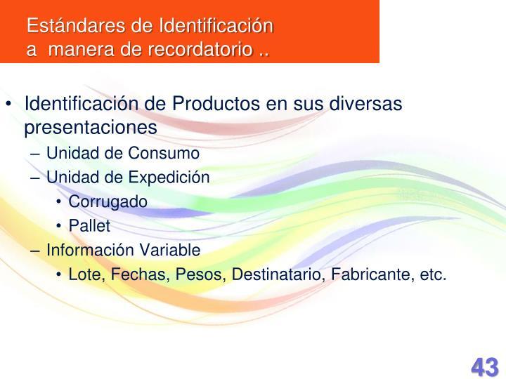 Identificación de Productos en sus diversas presentaciones