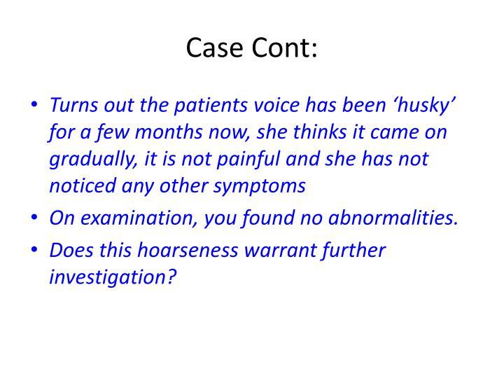 Case Cont: