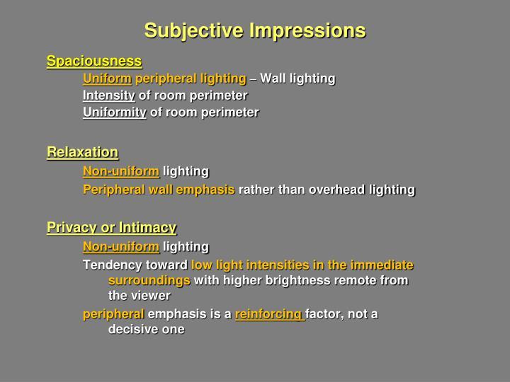 Subjective Impressions