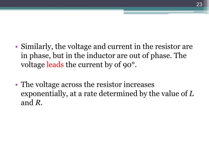 Similarly, the voltage and