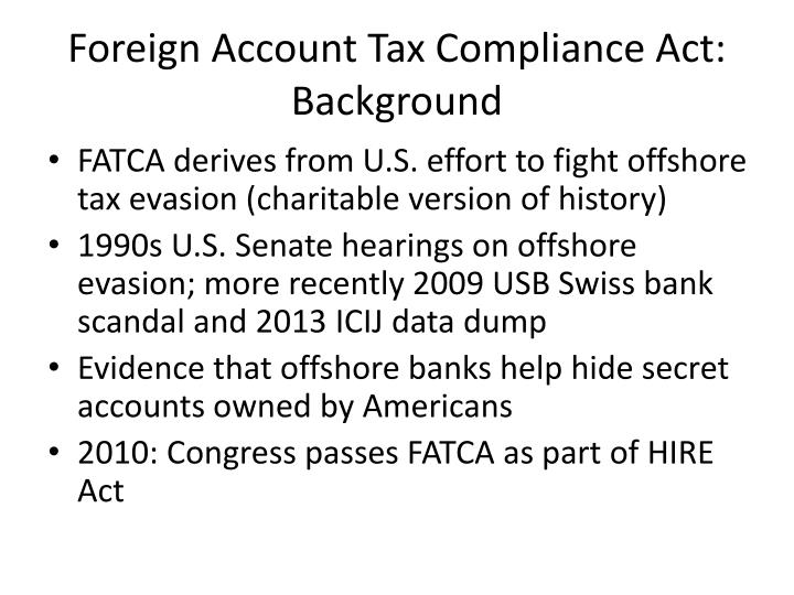 Foreign Account Tax Compliance Act: Background