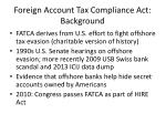 foreign account tax compliance act background