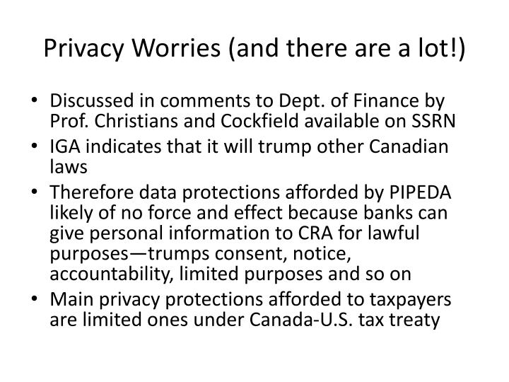 Privacy Worries (and there are a lot!)