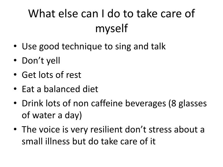 What else can I do to take care of myself