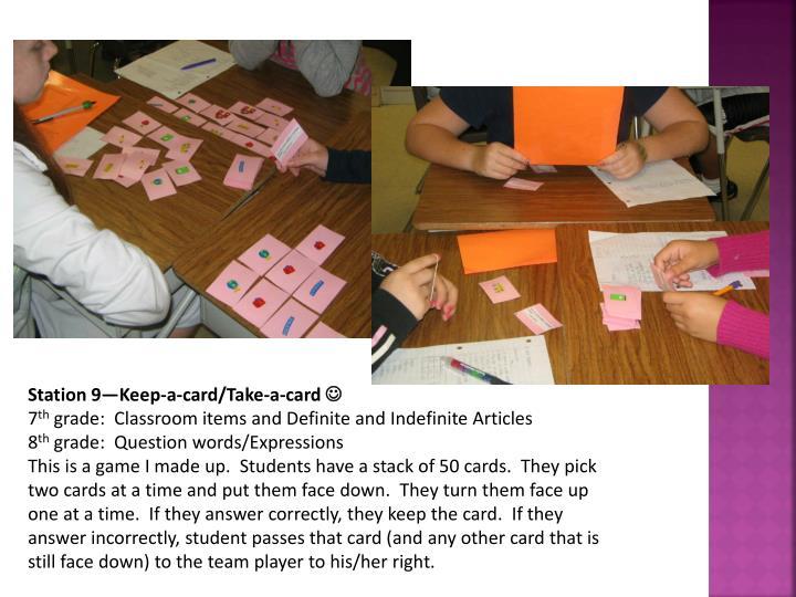 Station 9—Keep-a-card/Take-a-card