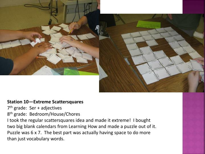 Station 10—Extreme Scattersquares