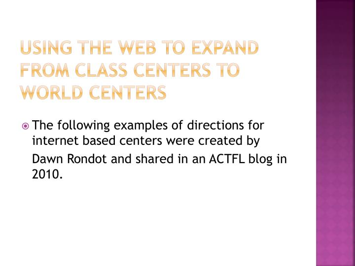 Using the Web to Expand from class Centers to world Centers