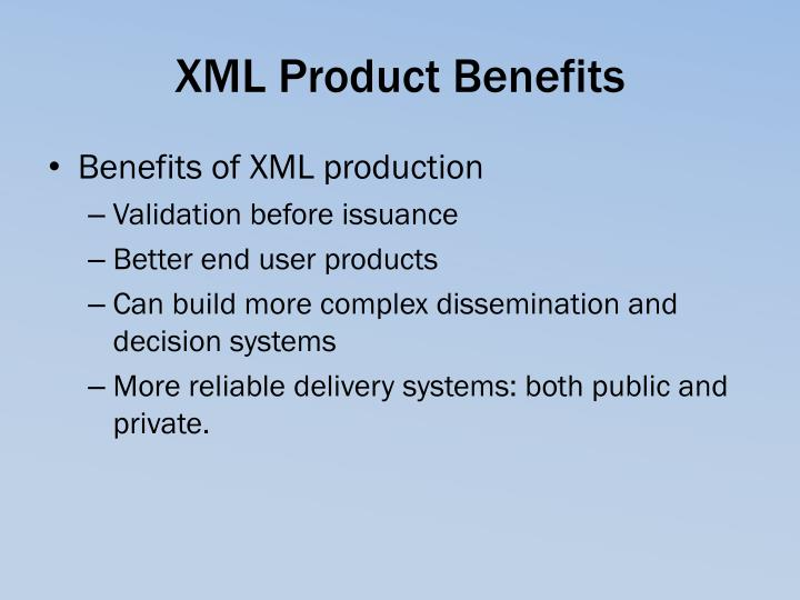 XML Product Benefits