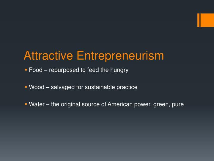 Attractive Entrepreneurism