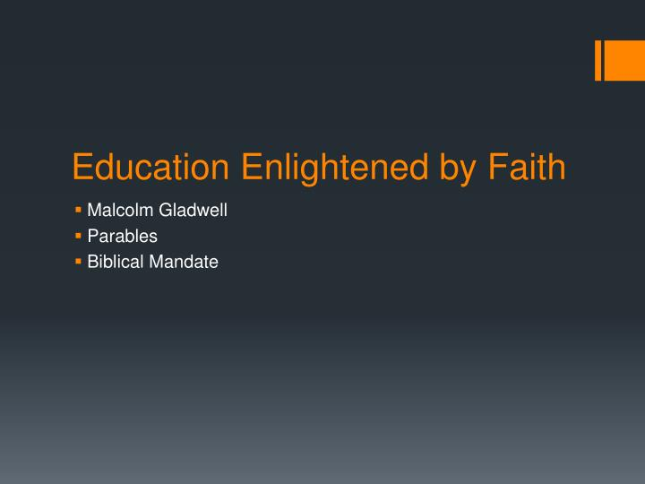 Education Enlightened by Faith