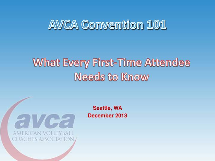 AVCA Convention 101