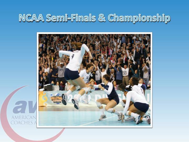 NCAA Semi-Finals & Championship