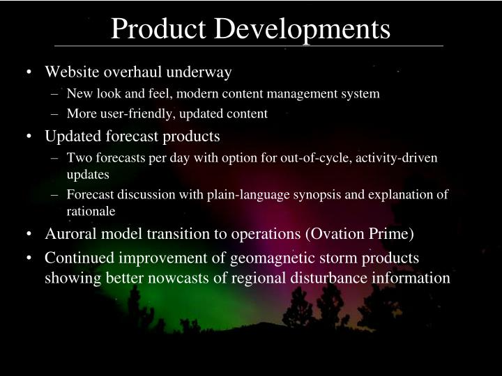 Product Developments