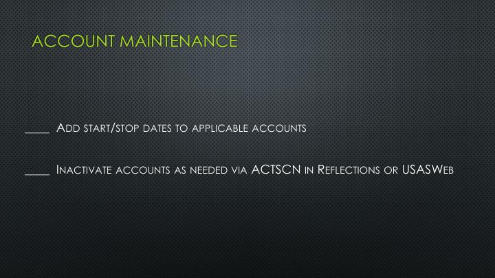 Account maintenance