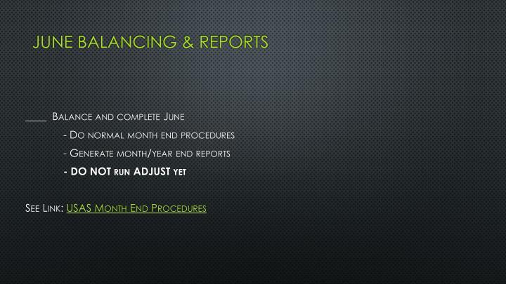 June balancing & reports