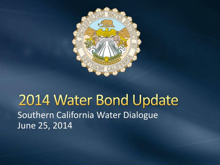 2014 Water Bond Update