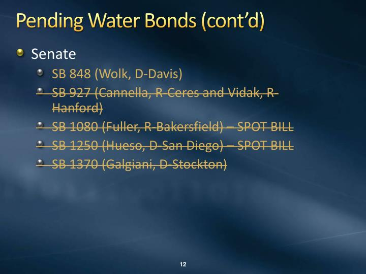 Pending Water Bonds (cont'd)