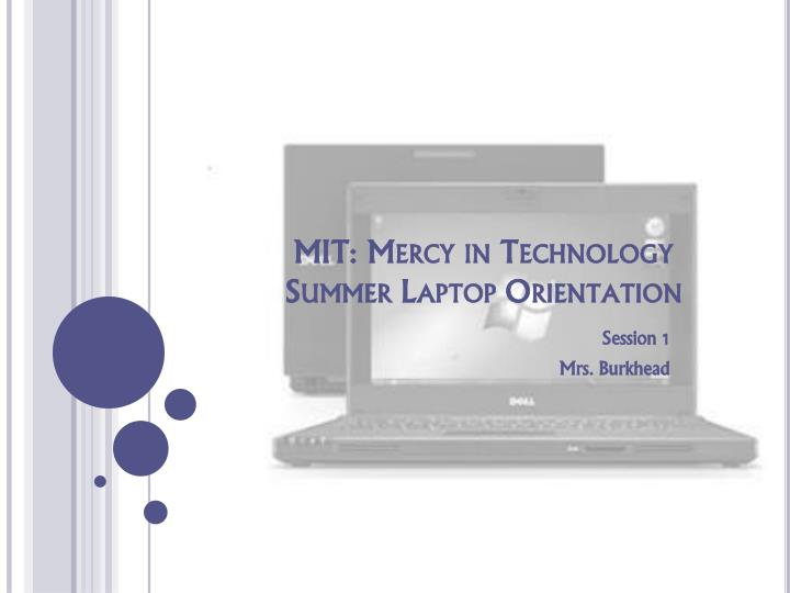 Mit mercy in technology summer laptop orientation