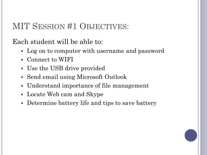 MIT Session #1 Objectives: