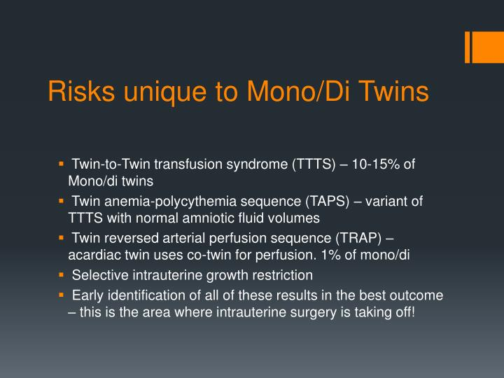 Risks unique to Mono/Di Twins